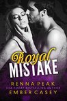 Royal Mistake (Royal Mistake, #1)