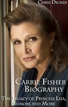 Carrie Fisher Bio...