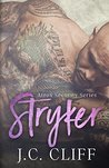 Stryker, Parts 1 & 2