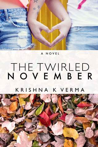 The Twirled November by Krishna K Verma