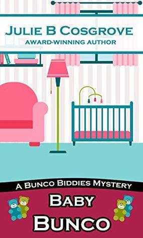 Baby Bunco (Bunco Biddies Mystery #2)