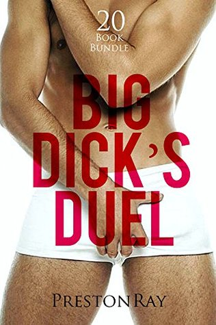 Erotica: Big Dick's Duel (New Adult Romance Multi Book Mega Bundle Erotic Sex Tales Taboo Box Set)(New Adult Erotica, Contemporary Coming Of Age Fantasy, Fetish)