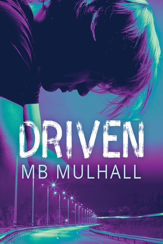 Release Day Review: Driven by MB Mullhall