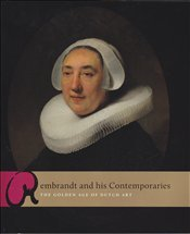 Rembrandt and his Contemporaries