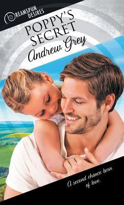 Release Day Review: Poppy's Secret (Dreamspun Desires) by Andrew Grey