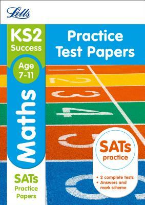 Letts KS2 SATs Revision Success - New 2014 Curriculum Edition — KS2 Maths: Practice Test Papers