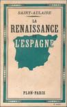 La renaissance de l'Espagne