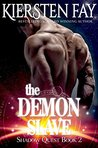 The Demon Slave (Shadow Quest, #2)