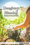 Daughters of Blessing: A Devotional for Teens and Preteens