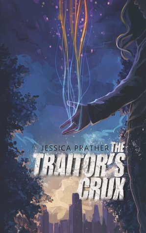 The Traitor's Crux (The Dark Powers, Book 1)