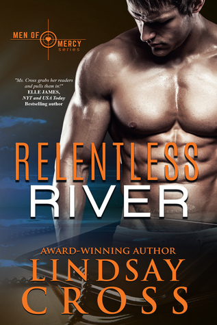 Relentless River (Men of Mercy #6)
