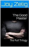The Good Master: ...