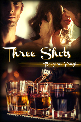 Recent Release Review: Three Shots by Brigham Vaughn