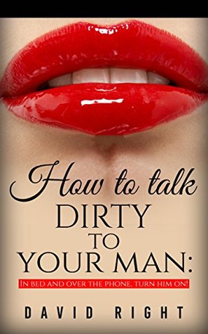 Examples of talking dirty to your man over text