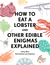 How to Eat a Lobster: And Other Edible Enigmas Explained