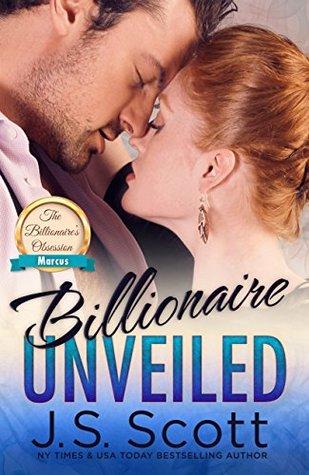 Billionaire Unveiled: Marcus  (The Billionaire's Obsession, #11)