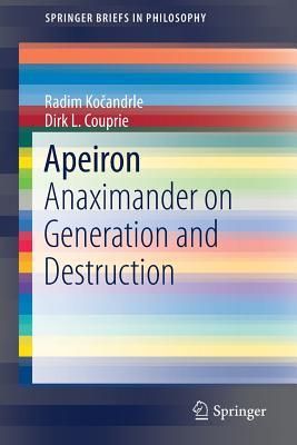 Apeiron: Anaximander on Generation and Destruction