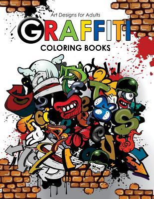 Graffiti Coloring Book for Adults por Georgia a Dabney, Hipster Coloring Book