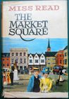 The Market Square (The Caxley Chronicles, #1)