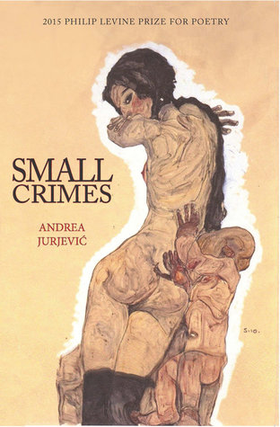 Small Crimes: Poems
