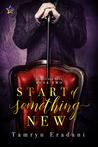 The Start of Something New (Daniel and Ryan, #2)