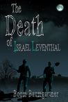 The Death of Israel Leventhal