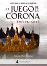 El juego de la corona (El juego de la corona, #1)