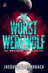 The Worst Werewolf by Jacqueline Rohrbach