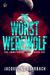 The Worst Werewolf (The Immutable Moon, #1)