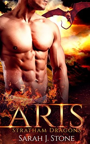Aris (Stratham Dragons, #1) by Sarah J. Stone