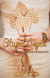 Stupid Cupid (Crystal Cove Holiday #2)