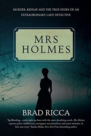 Mrs Sherlock Holmes By Brad Ricca