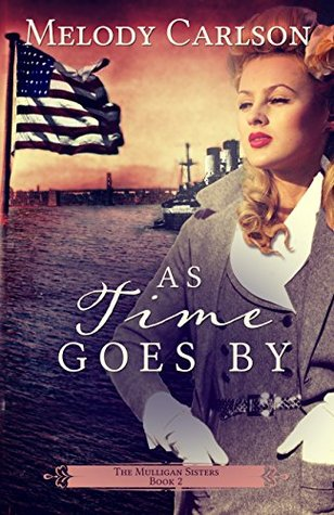 As Time Goes By (The Mulligan Sisters #2)