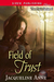 Field of Trust [The Field S...