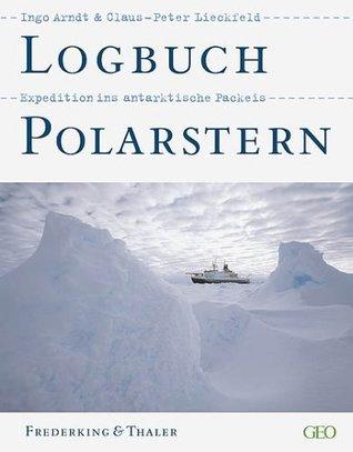 Logbuch Polarstern : Expedition ins antarktische Packeis