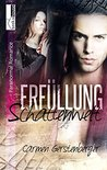 Erfüllung - Schattenwelt 2 by Carmen Gerstenberger