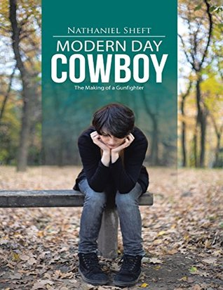 Modern Day Cowboy: The Making of a Gunfighter