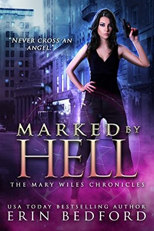 Marked By Hell by Erin R. Bedford