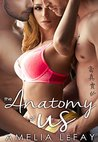 The Anatomy of Us by Amelia LeFay