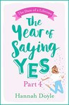 The Year of Saying Yes Part 4: The Dare of a Lifetime: The rom-com you can't help but snort with laughter at