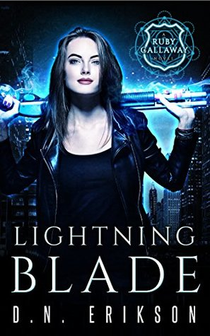 'Lightning Blade (Ruby Callaway, #1)' from the web at 'https://images.gr-assets.com/books/1484975812l/33958407.jpg'