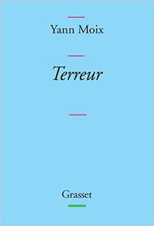 Terreur by Yann Moix