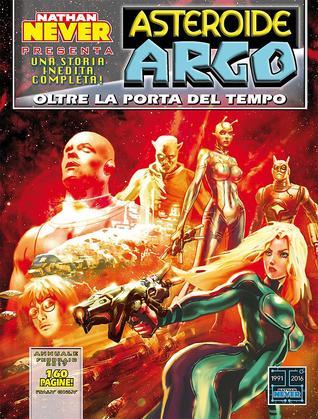 Asteroide Argo n. 10: Oltre la porta del tempo