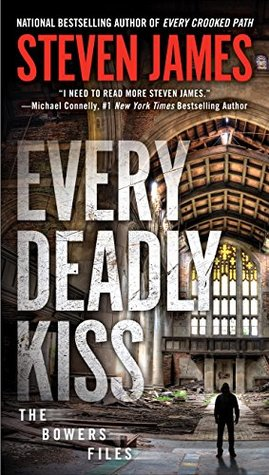Every Deadly Kiss (The Bowers Files: The New York Years #2)