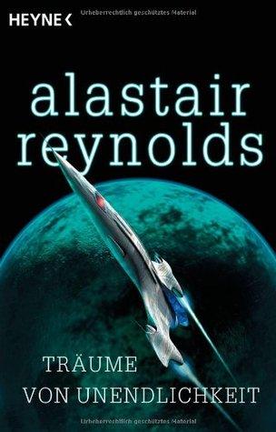 Ebook Träume von Unendlichkeit by Alastair Reynolds read!