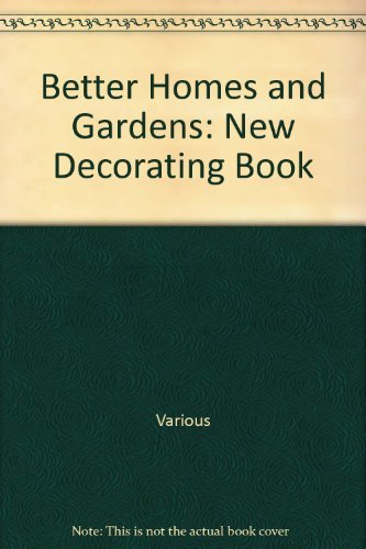 Better Homes & Garden New Decorating Book
