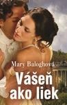 Vášeň ako liek by Mary Balogh