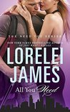 All You Need by Lorelei James