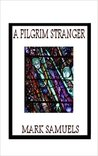 A Pilgrim Stranger