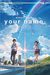 Your Name. by Makoto Shinkai